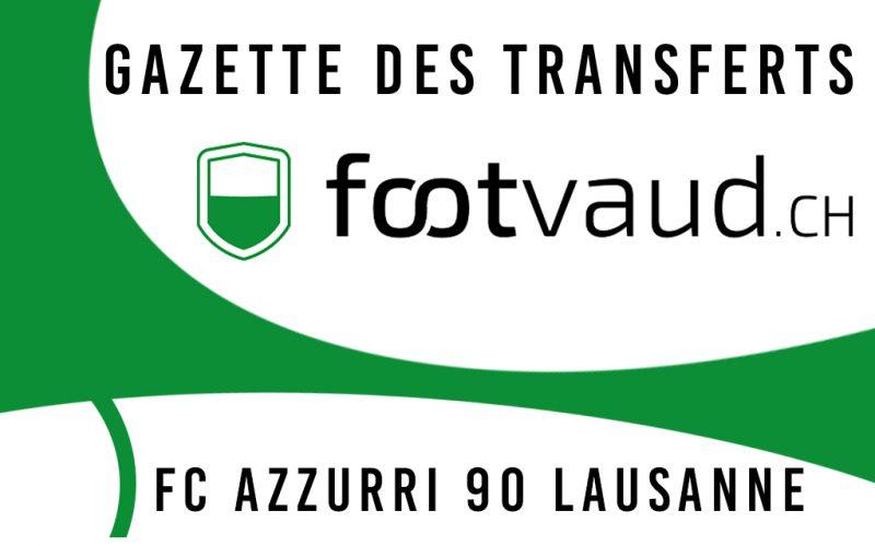 «Gazette des transferts»: FC Azzurri 90 Lausanne