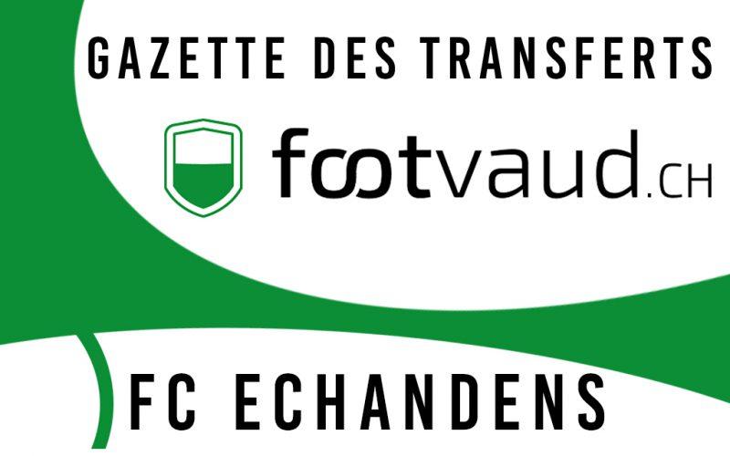 «Gazette des transferts»: FC Echandens