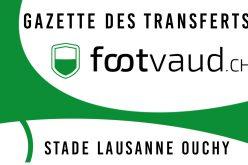 «Gazette des transferts»: FC Stade-Lausanne-Ouchy