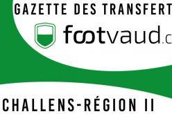 «Gazette des transferts»: FC Echallens-Région II