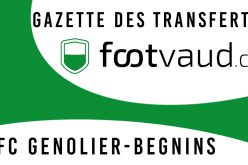 «Gazette des transferts»: FC Genolier-Begnins