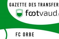 «Gazette des transferts»: FC Orbe
