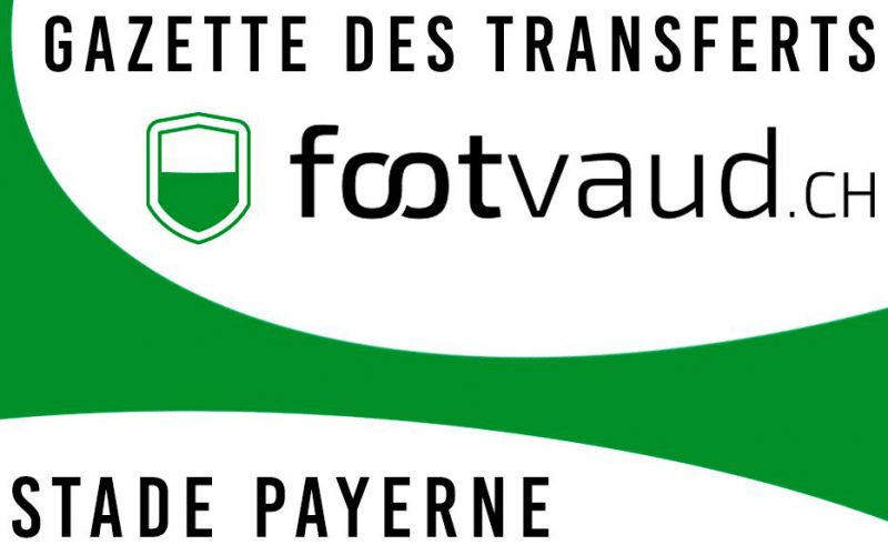 «Gazette des transferts»: FC Stade-Payerne